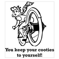 Keep your Cooties! Poster