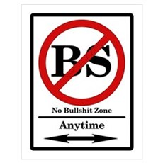 No BS Anytime Poster