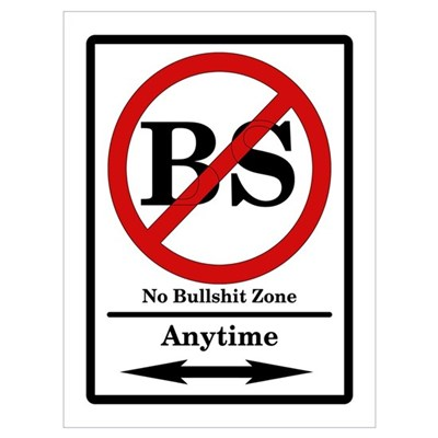 No BS Anytime Framed Print