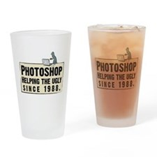 Cute Photoshop helping the ugly since 1988 Drinking Glass