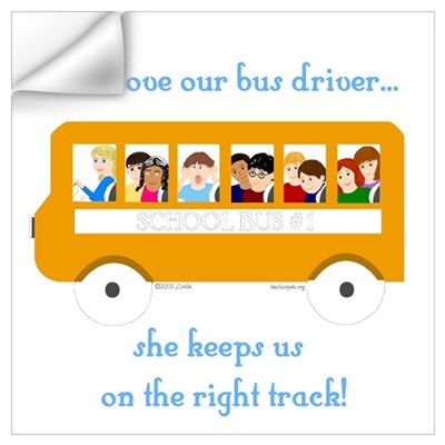 Bus Driver - Leave for School Wall Decal