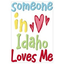 Someone in Idaho Loves Me