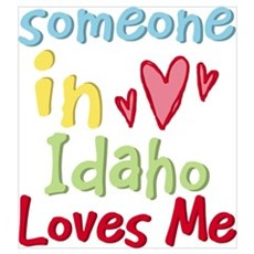 Someone in Idaho Loves Me Poster