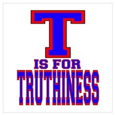 T is for Truthiness Poster