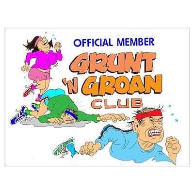 GRUNT 'N GROAN CLUB Poster