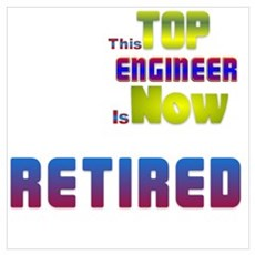 Retired Top ENGINEER Poster