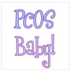 PCOS Baby! Poster
