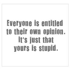 People and Stupid Opinions Poster