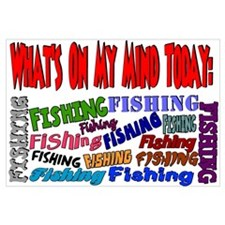 On my mind today FISHING