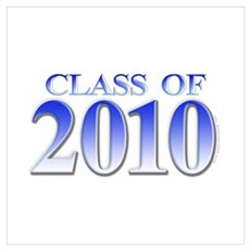 Class of 2010 Blue Poster