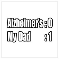 """""""Dad's Beating Alzheimer's"""" Poster"""