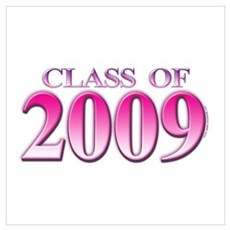 Class of 2009 Poster