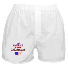 Stop The Invasion  Boxer Shorts