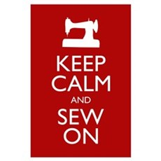 Keep Calm and Sew On Poster