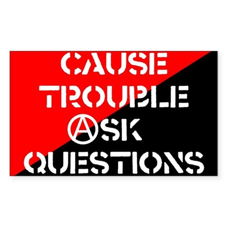 Cause Trouble Sticker (Rectangle)