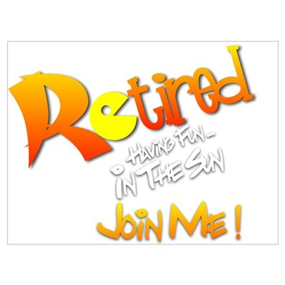 Retired To The Sun.:-) Poster
