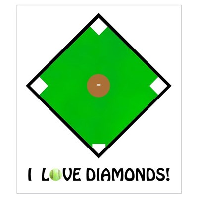 "Softball, ""I Love Diamonds!"" Poster"