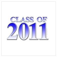 Class of 2011 Blue Poster