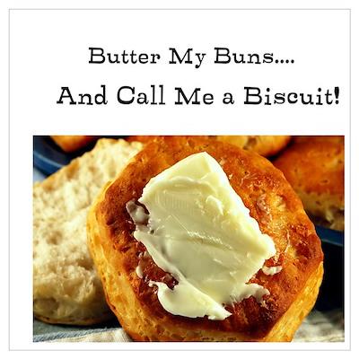 Butter My Buns & Call Me a Bi Poster