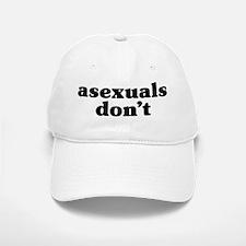 Asexuals Don't Baseball Baseball Cap