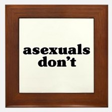 Asexuals Don't Framed Tile