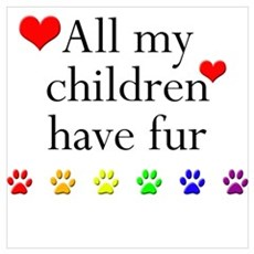 All My Children Have Fur Poster