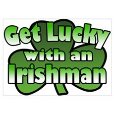 Get Lucky with an Irishman Poster