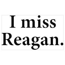 I Miss Reagan Poster