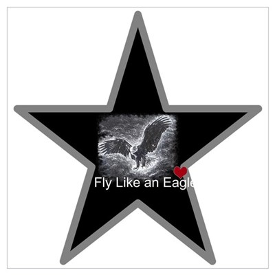 Fly Like an Eagle,with a Star Poster