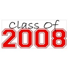 Class Of 2008 (Red Varsity) Poster