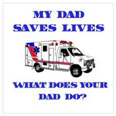 Ambulance Saves Lives-Dad Canvas Art