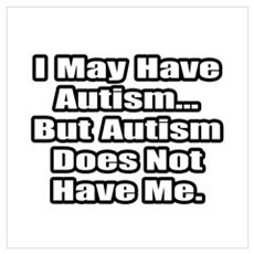 """""""Autism Fighter Quote"""" Poster"""