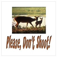 PLEASE DON'T SHOOT THE DEER Canvas Art