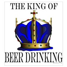 KING OF BEER DRINKING Poster