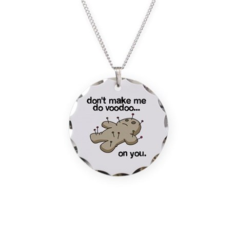Voodoo on You Necklace Circle Charm