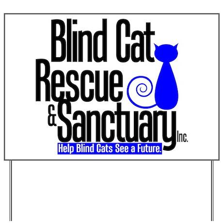 Blind Cat Rescue & Sanctuary Yard Sign