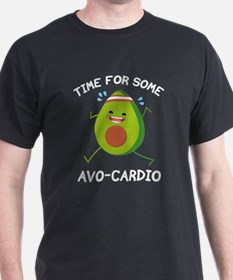 Time For Some Avo-Cardio T-Shirt