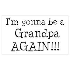 Gonna Be Grandpa Again Poster
