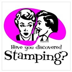 Discovered Stamping Poster