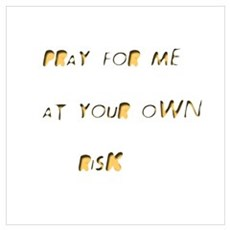 Carved yellow Pray for me Poster