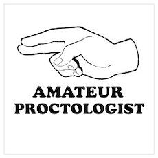 Amateur Proctologist Poster