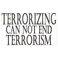Terrorizing isn't Working Poster