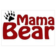 Mama Bear Claw Poster