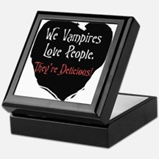 We vampires love people Keepsake Box
