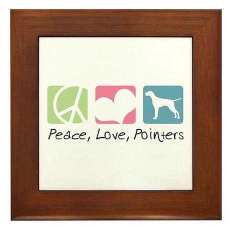 Peace, Love, Pointers Framed Tile
