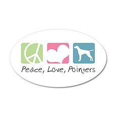 Peace, Love, Pointers 22x14 Oval Wall Peel