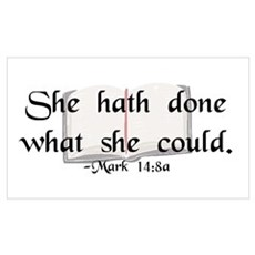 """""""She Hath Done"""" Poster"""