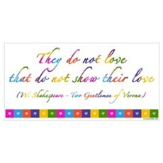 """They do not love..."" quote Poster"