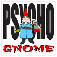 PSYCHO GNOME Poster