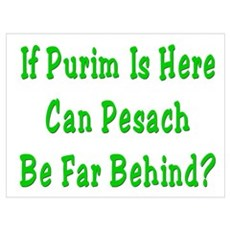Purim is Here Pesach is Near Framed Print